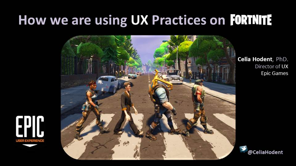 Developing UX Practices at Epic Games by Celia Hodent