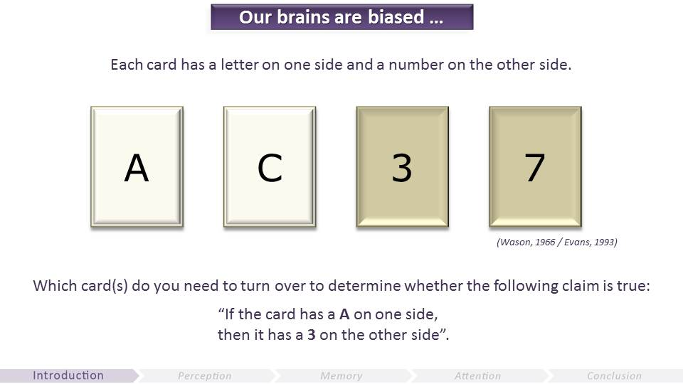 Our Brains are Biased