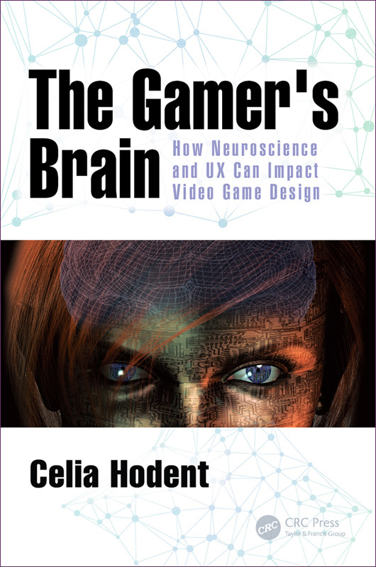 The Gamer's Brain - Celia HODENT